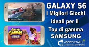 giochi ideali per il Galaxy S6