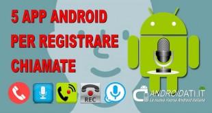 Registrare chiamate con App Android