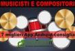 Musicisti e compositori: le 7 migliori App Android consigliate