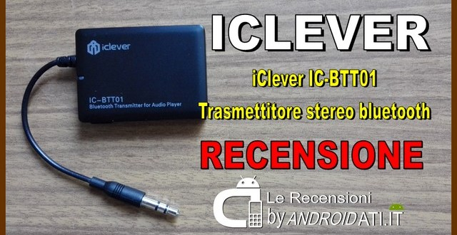 Recensione iClever IC-BTT01