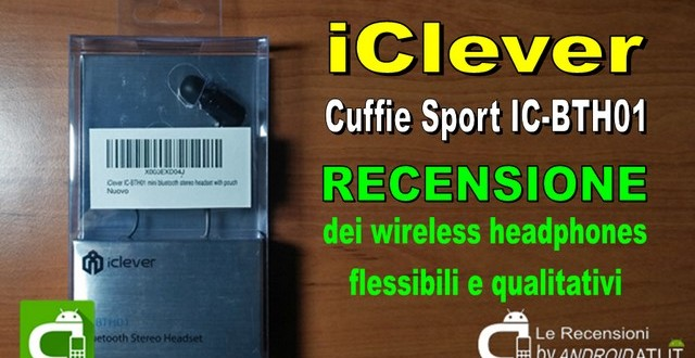 Recensione cuffie iClever IC-BTH01