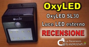 Recensione OxyLED SL30 Luce LED