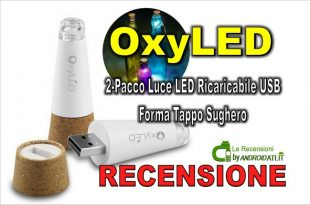 Recensione OxyLED 2-Pacco Luce Led forma Tappo sughero