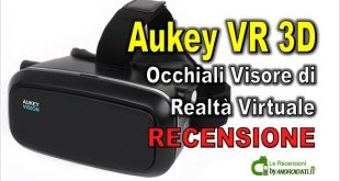Recensione Aukey VR 3D