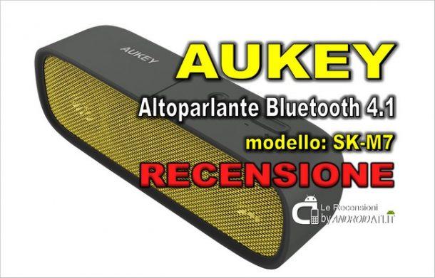 Recensione Aukey Altoparlante Bluetooth 4.1 SK-M7